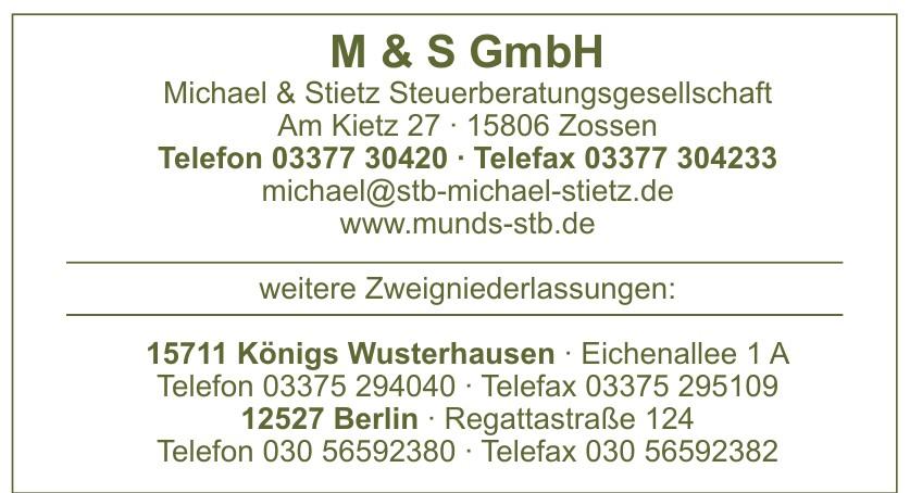 M & S GmbH, Michael & Stietz Steuerberatungsgesellschaft